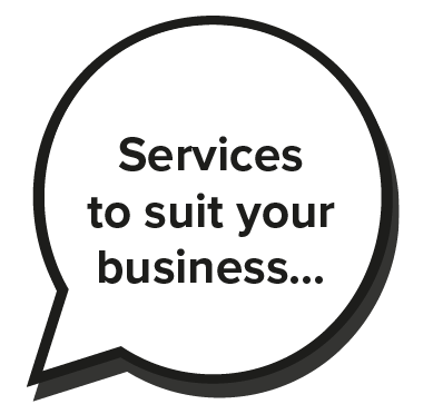 Services to suit your business